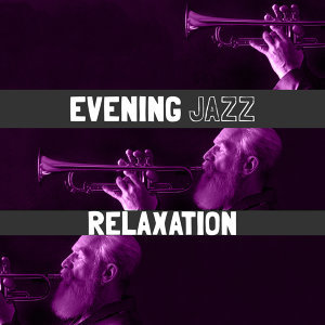 Evening Jazz 歌手頭像