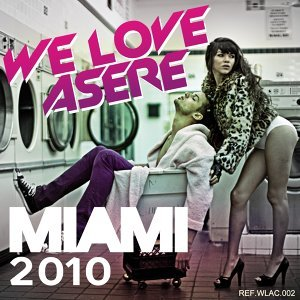 We Love Asere @ Miami 2010 歌手頭像