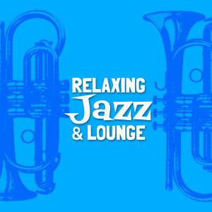 Relaxing Jazz Lounge 歌手頭像