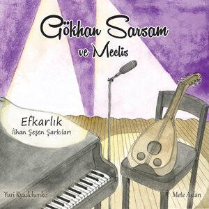 Gökhan Sarsam ve Meclis 歌手頭像