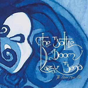 The Bottle Doom Lazy Band 歌手頭像