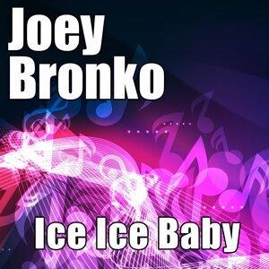 Joey Bronko 歌手頭像