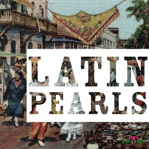 Latin Pearls, Vol. 6 歌手頭像