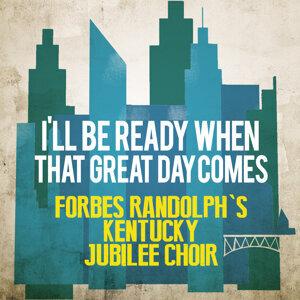 Forbes Randolph's Kentucky Jubilee Choir 歌手頭像