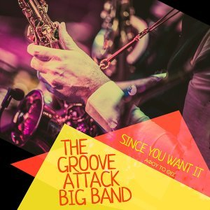 The Groove Attack Big Band 歌手頭像