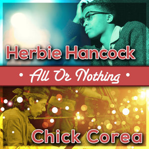 Herbie Hancock / Chick Corea