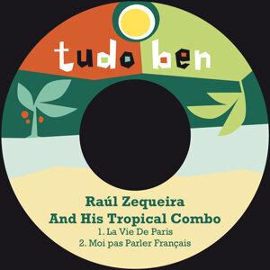 Raúl Zequeira & His Tropical Combo 歌手頭像