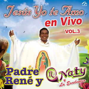 Padre René Con Naty Y La Excelencia 歌手頭像