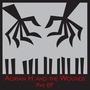 Adrian H & The Wounds 歌手頭像