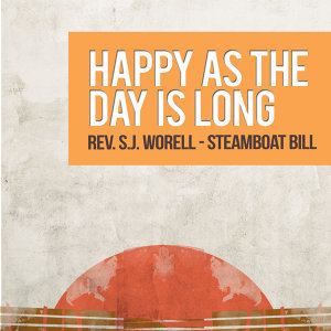 Rev. S.J. Worell - Steamboat Bill 歌手頭像