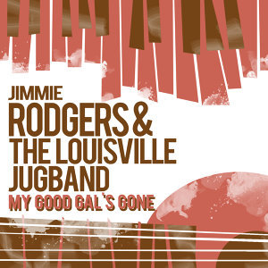 Jimmie Rodgers & The Louisville Jug Band 歌手頭像