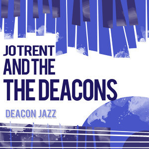 Jo Trent And The Deacons 歌手頭像