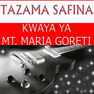 Kwaya ya Mt. Maria Goreti 歌手頭像