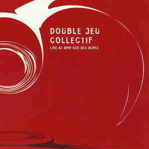 Double Jeu Collectif 歌手頭像