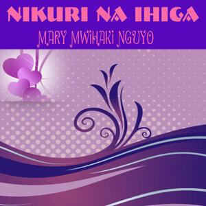 Mary Mwihaki Nguyo 歌手頭像