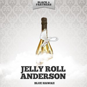 Jelly Roll Anderson
