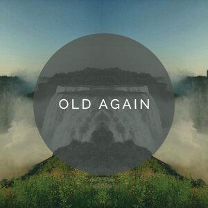 Old Again