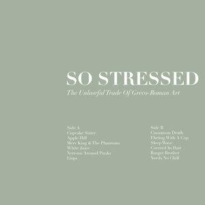So Stressed 歌手頭像