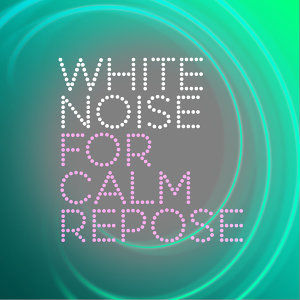 White Noise for Sleep and Rest 歌手頭像