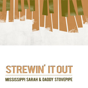 Mississippi Sarah & Daddy Stovepipe 歌手頭像