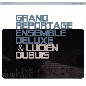 Grand Reportage Ensemble Deluxe 歌手頭像