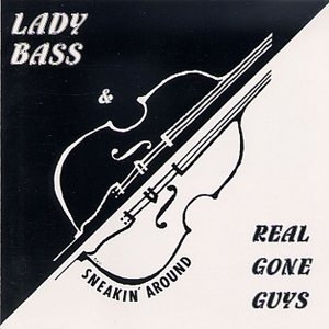 Lady Bass & Real Gone Guys アーティスト写真