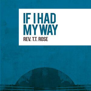 Rev. T.T. Rose 歌手頭像