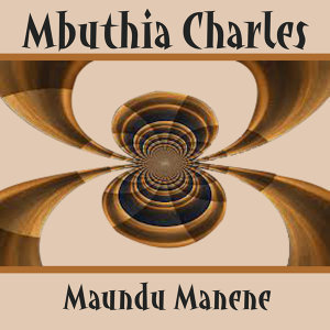 Mbuthia Charles 歌手頭像