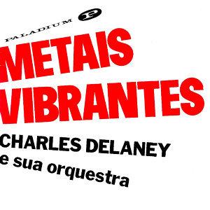 Charles Delaney e sua orquestra 歌手頭像