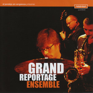 Grand Reportage Ensemble 歌手頭像