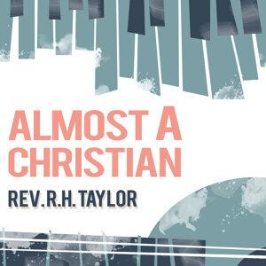 Rev. R.H. Taylor 歌手頭像