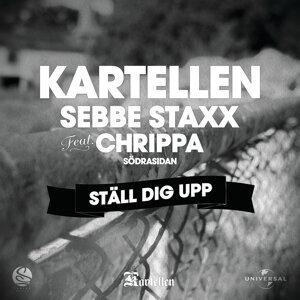 "Kartellen, Sebbe Staxx, Christopher ""Chrippa"" Wahlberg"