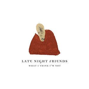 Late Night Friends 歌手頭像