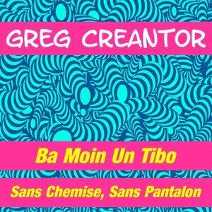 Greg Creantor 歌手頭像