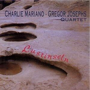 Charlie Mariano - Gregor Josephs Quartet 歌手頭像