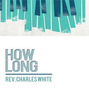 Rev. Charles White 歌手頭像
