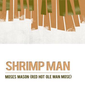 Moses Mason (Red Hot Ole Man Mose)