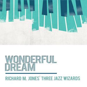 Richard M. Jones' Three Jazz Wizards 歌手頭像