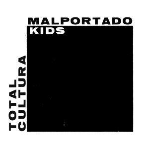 Malportado Kids