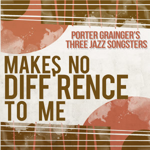Porter Grainger's Three Jazz Songsters 歌手頭像