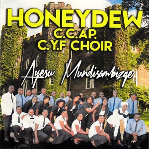 Honeydew C.C.AP.C.Y.F Choir 歌手頭像