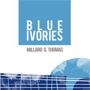 Millard G. Thomas 歌手頭像