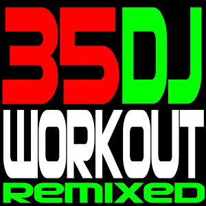 DJ ReMix Workout 歌手頭像