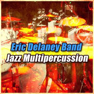 Eric Delaney Band 歌手頭像