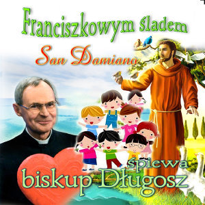 ks. Biskup Antoni Dlugosz 歌手頭像