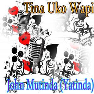 John Mutinda Yatinda 歌手頭像