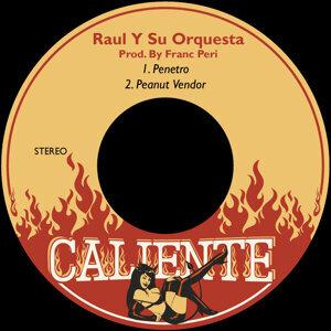 Raul Y Su Orquesta 歌手頭像