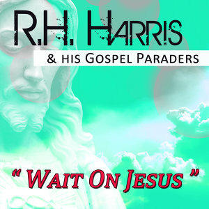 R.H. Harris & His Gospel Paraders 歌手頭像