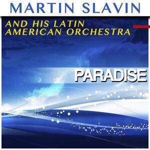 Martin Slavin and His Latin American Orchestra 歌手頭像