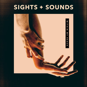 Sights & Sounds 歌手頭像
